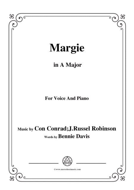 Con Conrad J Russel Robinson Margie In A Major For Voice Piano  music sheet