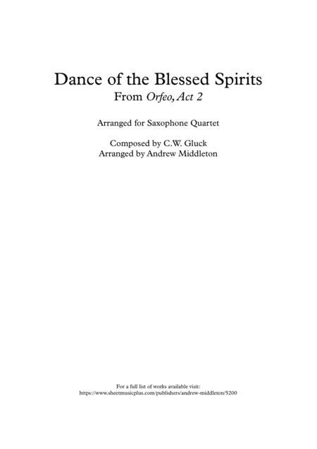 Dance Of The Blessed Spirits Arranged For Saxophone Quartet  music sheet