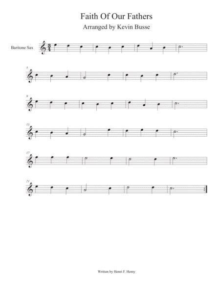 Faith Of Our Fathers Easy Key Of C Bari Sax  music sheet