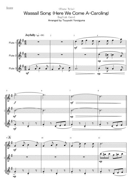 flute trio wassail song here we come a caroling music sheet