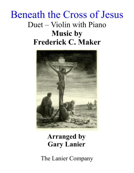 Gary Lanier Beneath The Cross Of Jesus Duet Trombone Piano With Parts  music sheet