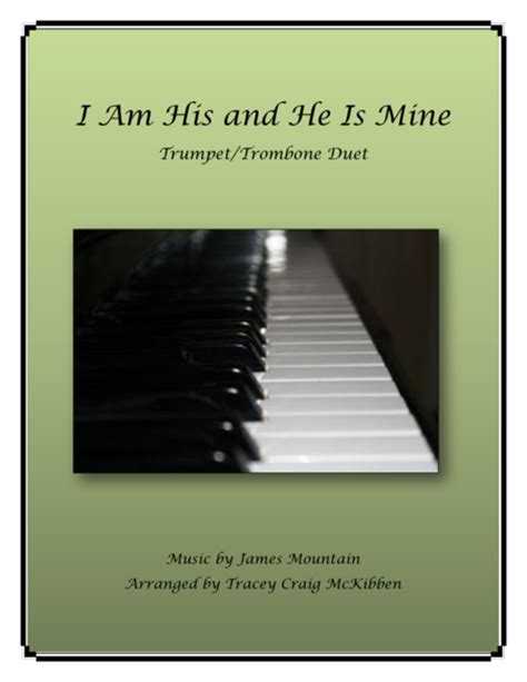 I Am His And He Is Mine Trumpet Trombone Duet  music sheet