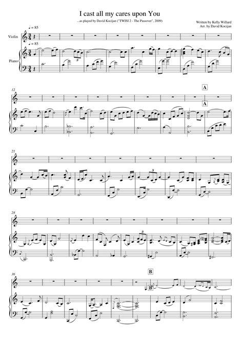 I Cast All My Cares Upon You Piano Violin  music sheet