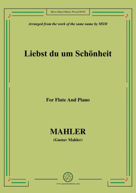 mahler liebst du um schnheit for flute and piano music sheet