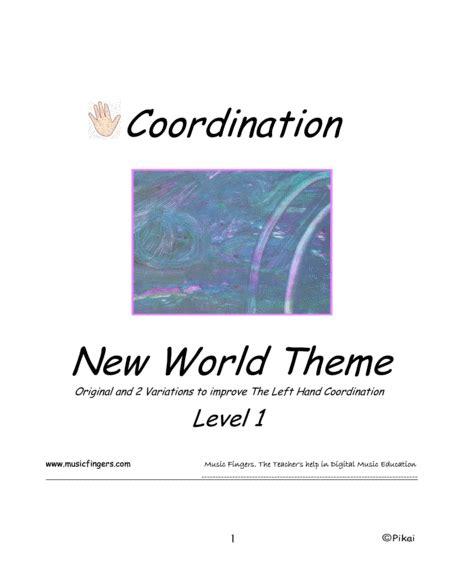 New World Theme Lev 1 Coordination  music sheet