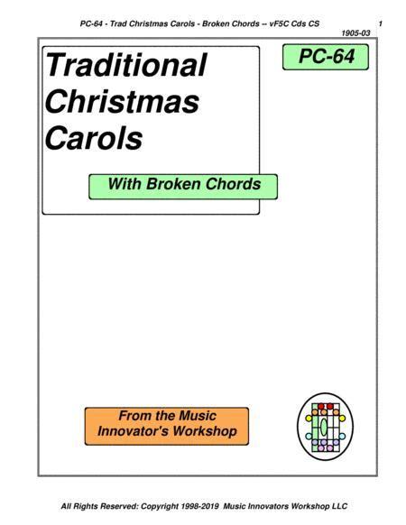 Pc 64 Traditional Christmas Carols With Broken Chords  music sheet