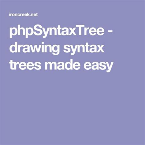 phpSyntaxTree drawing syntax trees made easy