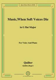 Quilter Music When Soft Voices Die In G Flat Major For Voice And Piano music sheet