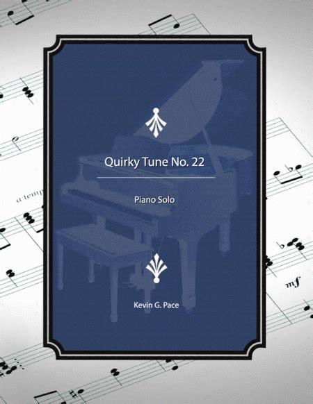 Quirky Tune No 22 Piano Solo  music sheet