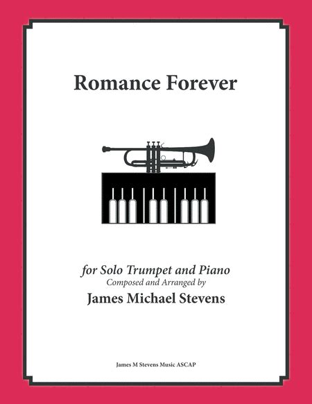 Romance Forever Trumpet Piano And Light Orchestration  music sheet
