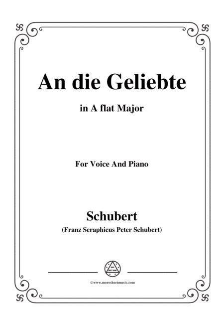 Schubert An Die Geliebte In A Flat Major For Voice Piano  music sheet