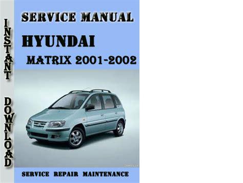 free download ebooks Service Repair Manual Hyundai Matrix.pdf