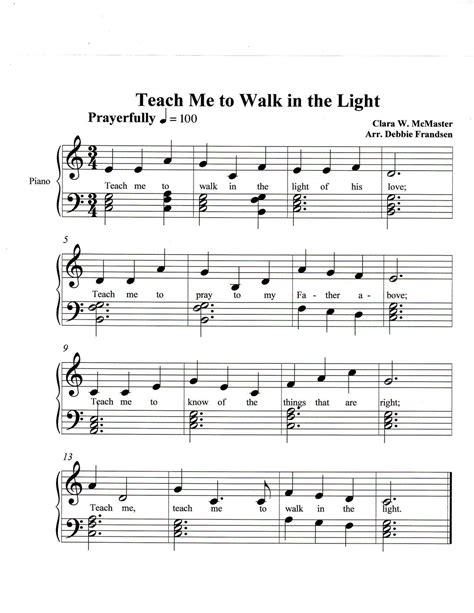 Teach Me To Walk In The Light  music sheet