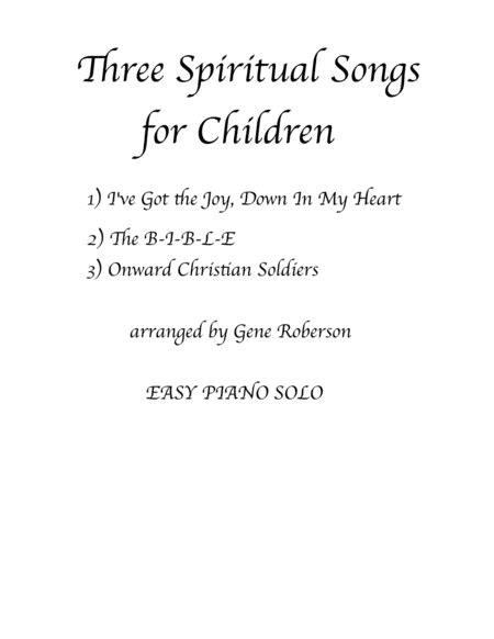 Three Spiritual Songs Easy Piano  music sheet