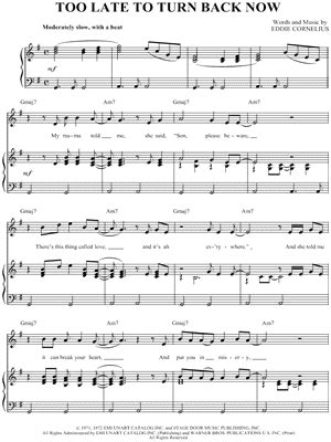 Too Late To Turn Back Now music sheet
