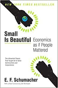 0061997765 Small Is Beautiful Economics As If People Mattered Harper Perennial Modern Thought