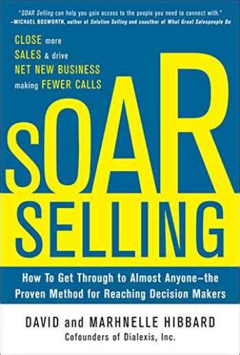 0071793712 Soar Selling How To Get Through To Almost Anyonethe Proven Method For Reaching Decision Makers