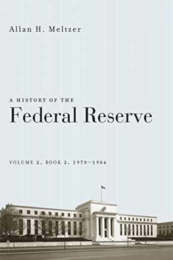 022621351X A History Of The Federal Reserve Volume 2 Book 2 19701986