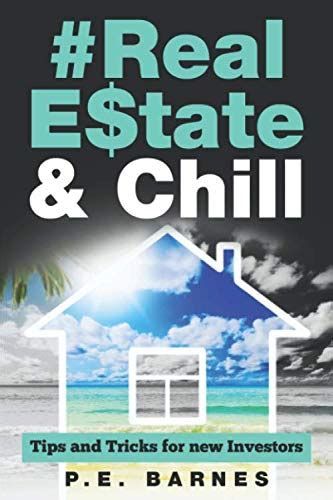0692051708 Real Estate Chill Tips And Tricks For New Investors