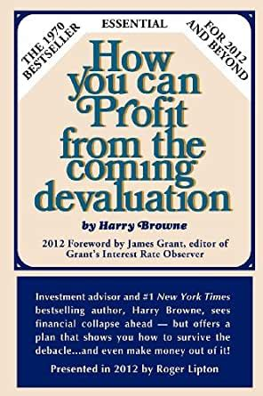 087000073X How You Can Profit From The Coming Devaluation
