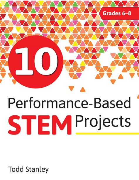 10 Performancebased Stem Projects For Grades 68