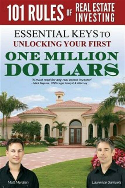 101 Rules Of Real Estate Investing Essential Keys To Unlocking Your First 1000000