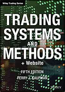 1118043561 Trading Systems And Methods Website 5th Edition Wiley Trading