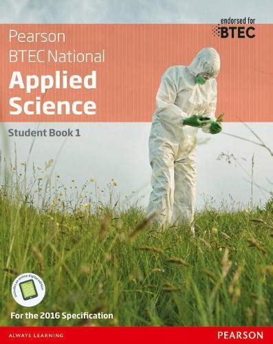 1292134097 Btec National Applied Science Student Book 1 Btec Nationals Applied Science 2016