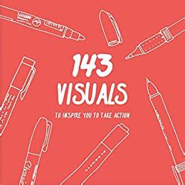 143 Visuals To Inspire You To Take Action English Edition