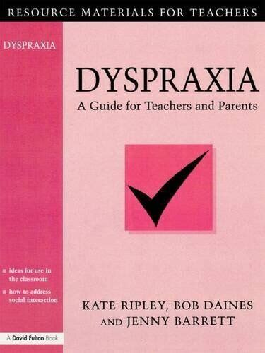 1853465739 Developmental Dyspraxia 2eds A Manual For Parents And Professionals