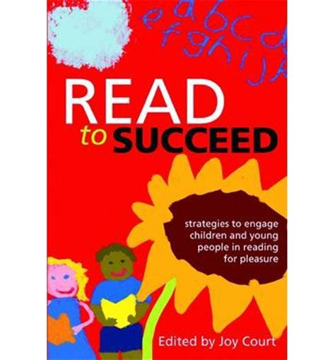 1856047474 Read To Succeed Strategies To Engage Children And Young People In Reading For Pleasure