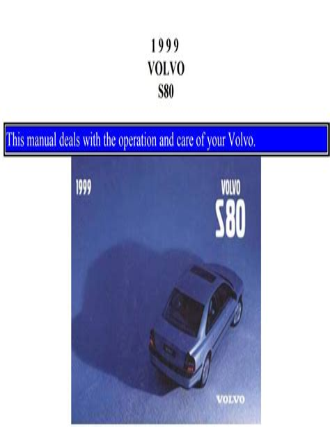 1999 Volvo S80 Owner Manual Downloa (ePUB/PDF)