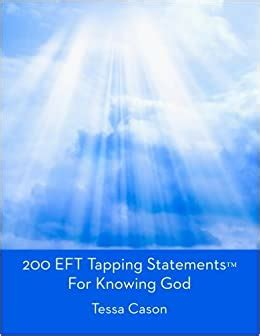 200 Eft Tapping Statements For Knowing God English Edition