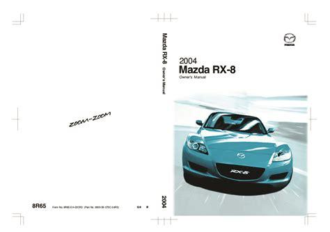 2004 Mazda Rx8 Owners Manual (ePUB/PDF) Free