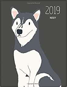 2019 Husky Dated Weekly Planner With To Do Notes Dog Quotes Husky