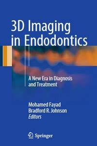 3d Imaging In Endodontics A New Era In Diagnosis And Treatment