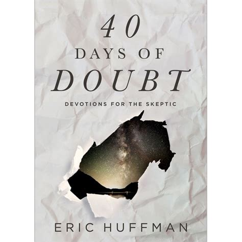 40 Days Of Doubt Devotions For The Skeptic