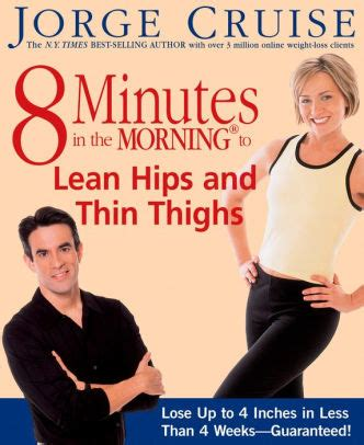 8 Minutes In The Morning To Lean Hips And Thin Thighs Lose Up To 4 Inches In Less Than 4 Weeks Guaranteed English Edition