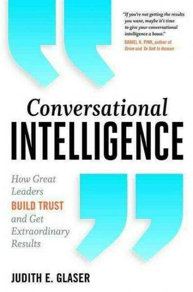 9781315230443Conversational Intelligence How Great Leaders Build Trust And Get Extraordinary Results