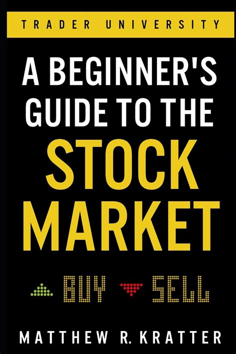 A Beginners Guide To The Stock Market Everything You Need To Start Making Money Today