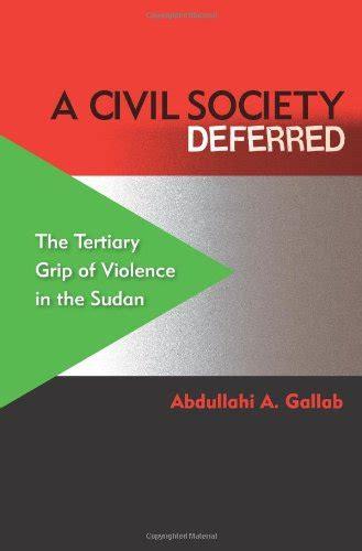 A Civil Society Deferred Gallab Abdullahi A (ePUB/PDF)