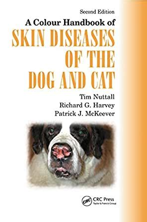 A Colour Handbook Of Skin Diseases Of The Dog And Cat UK Version