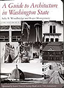 A Guide To Architecture In Washington State An Environmental Perspective