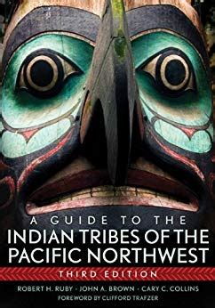 A Guide To The Indian Tribes Of The Pacific Northwest The Civilization Of The American Indian Series Book 173