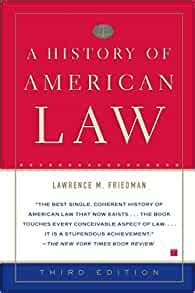 A History Of American Law Third Edition