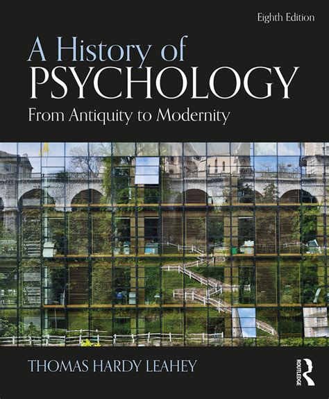 A History Of Psychology From Antiquity To Modernity International Edition