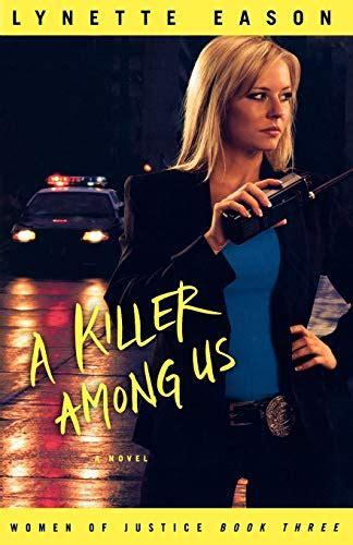 A Killer Among Us Women Of Justice Book 3 Eason Lynette | Pdf/ePub