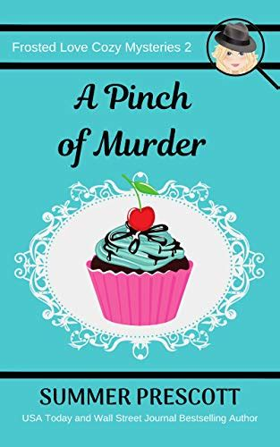 A Pinch Of Murder Frosted Love Cozy Mysteries Book 2 English Edition