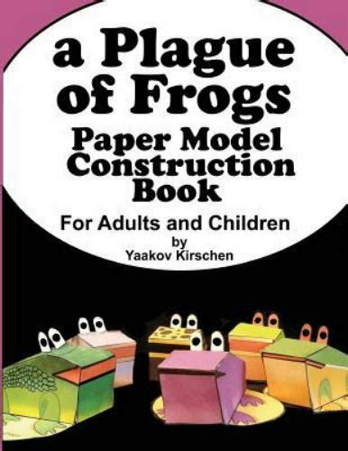 A Plague Of Frogs Paper Model Construction Book For Passover