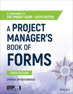 A Project Managers Book Of Forms A Companion To The PMBOK Guide